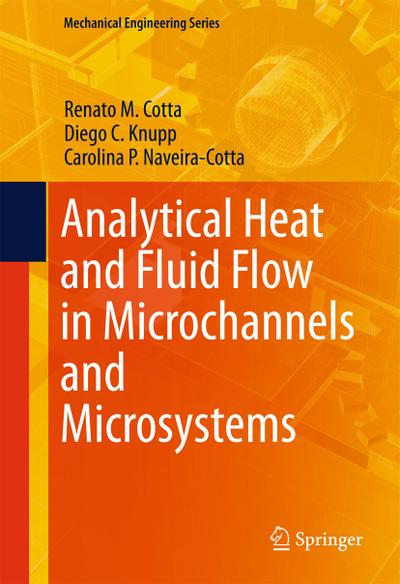 analytical-heat-and-fluid-flow-in-microchannels-and-microsystems-mechanical-engineering-series-