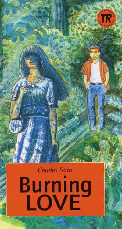 burning-love-englische-lekture-fur-das-4-lernjahr-teen-readers-englisch-