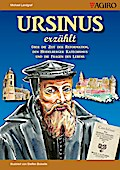 Ursinus erzählt... (gebundene Ausgabe)