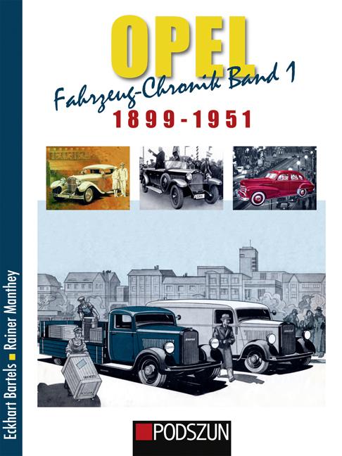 Opel-Fahrzeug-Chronik-01-1899-1951-Eckhart-Bartels
