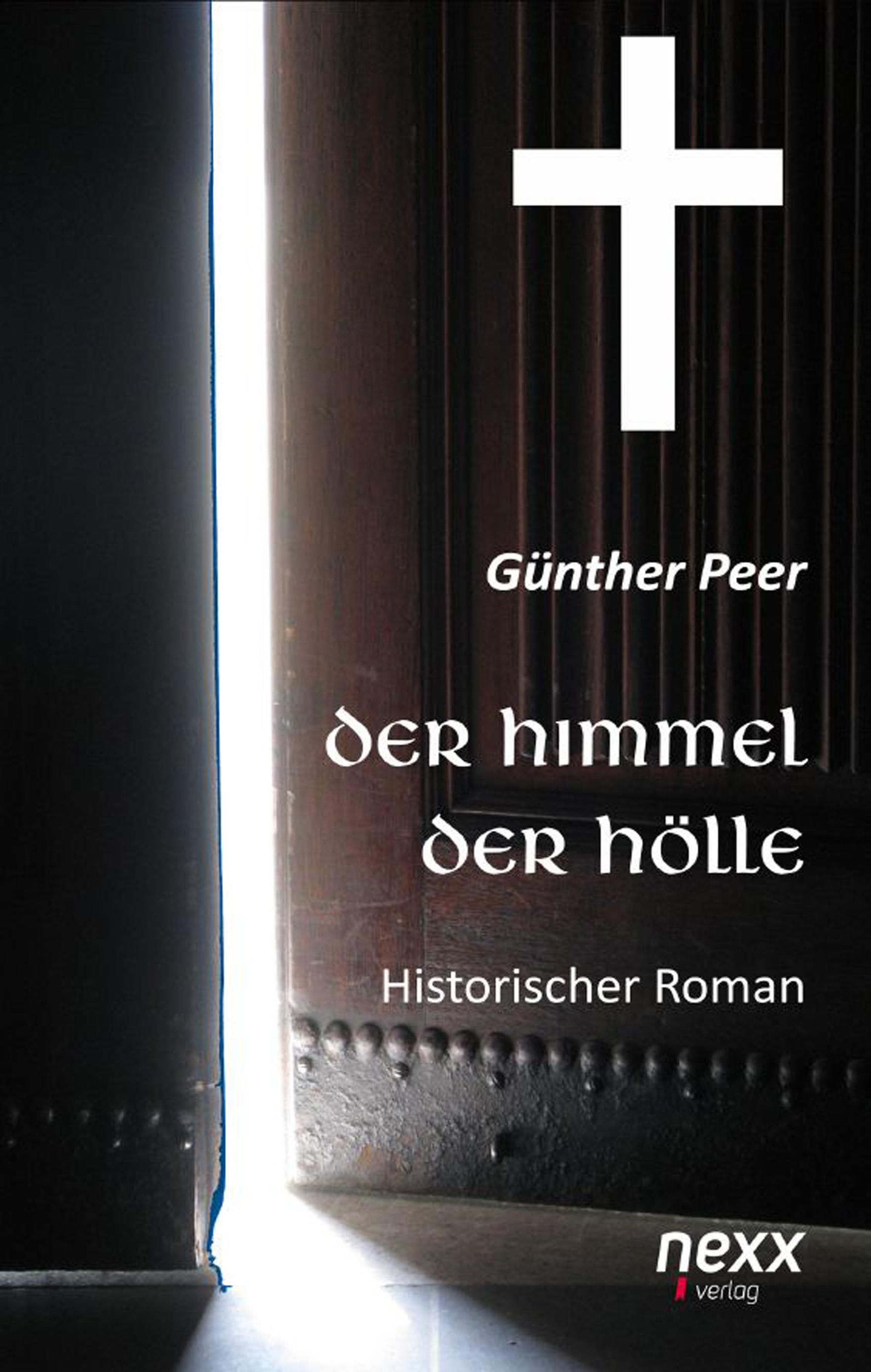 Guenther-Peer-Der-Himmel-der-Hoelle9783958702950