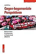 Gegen-hegemoniale Perspektiven: Analyse linke ...