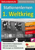Stationenlernen 1. Weltkrieg: Kopiervorlagen  ...
