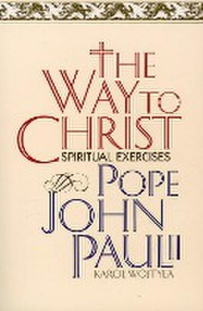 the-way-to-christ-spiritual-exercises