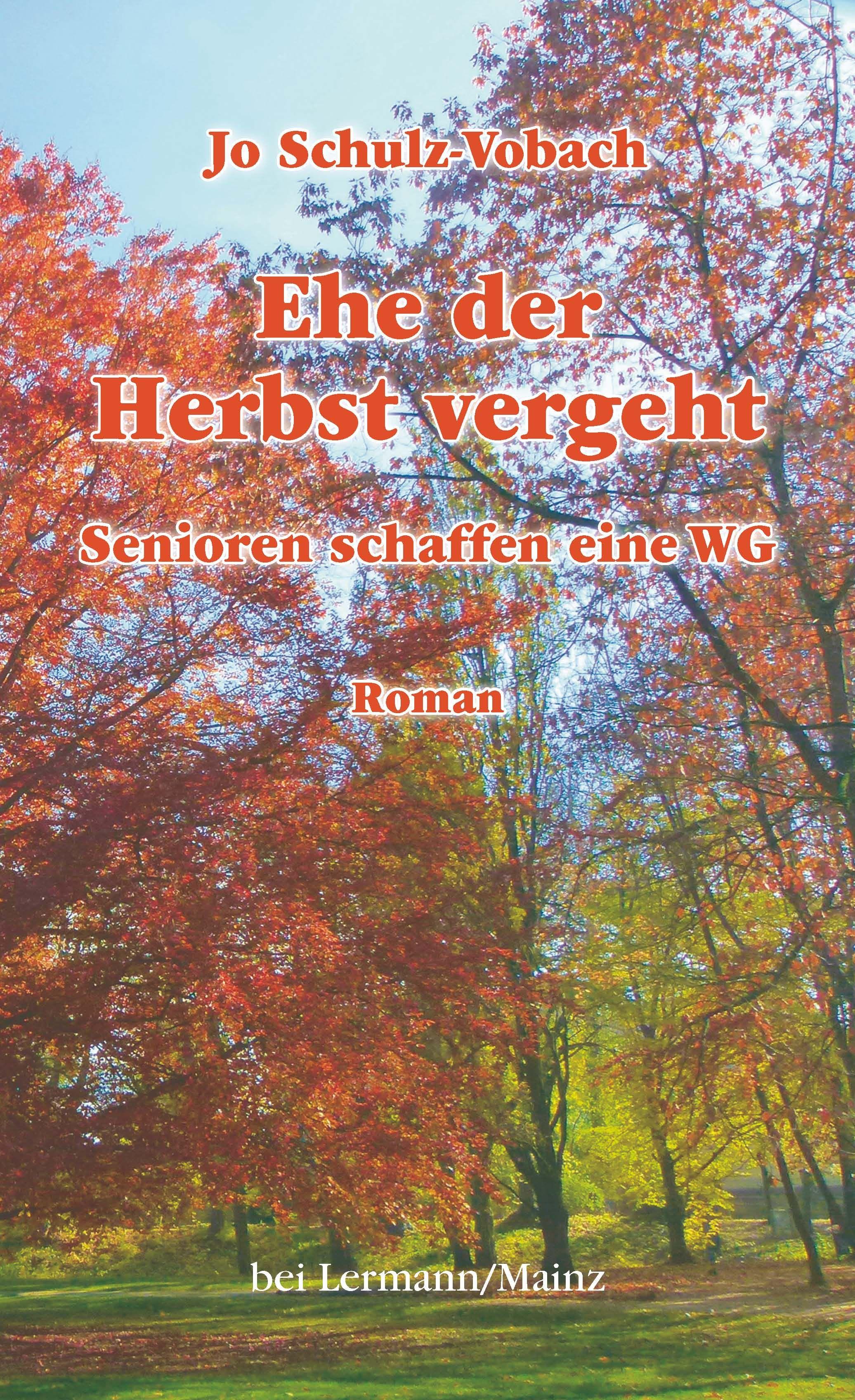 Ehe-der-Herbst-vergeht-Jo-Schulz-Vobach