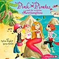 Pink Pirates 02: Pink Pirates und die verlieb ...