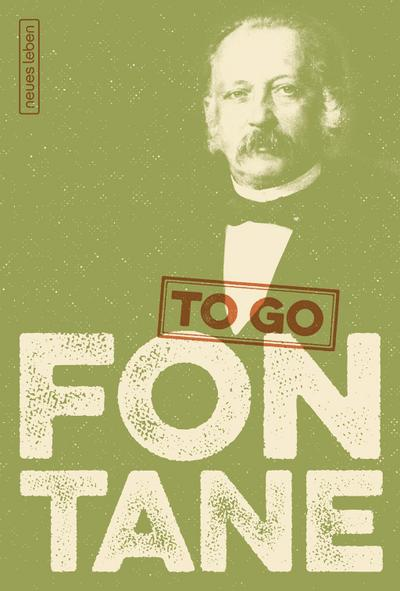 FONTANE to go: Heitere Worte von Theodor Fontane