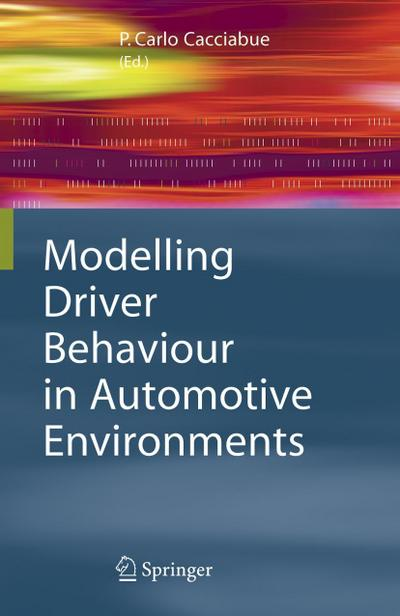 modelling-driver-behaviour-in-automotive-environments-critical-issues-in-driver-interactions-with-i