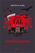 Das Tal - Season 1 - Die Prophezeiung; Das Tal 4 - Season 1, Thriller   ; Deutsch; , Mit Prägung und UV-Lackierung auf dem Cover