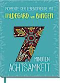 Momente der Lebensfreude mit Hildegard von Bingen