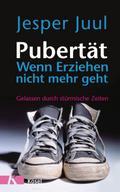 Pubertät - wenn Erziehen nicht mehr geht: Gel ...