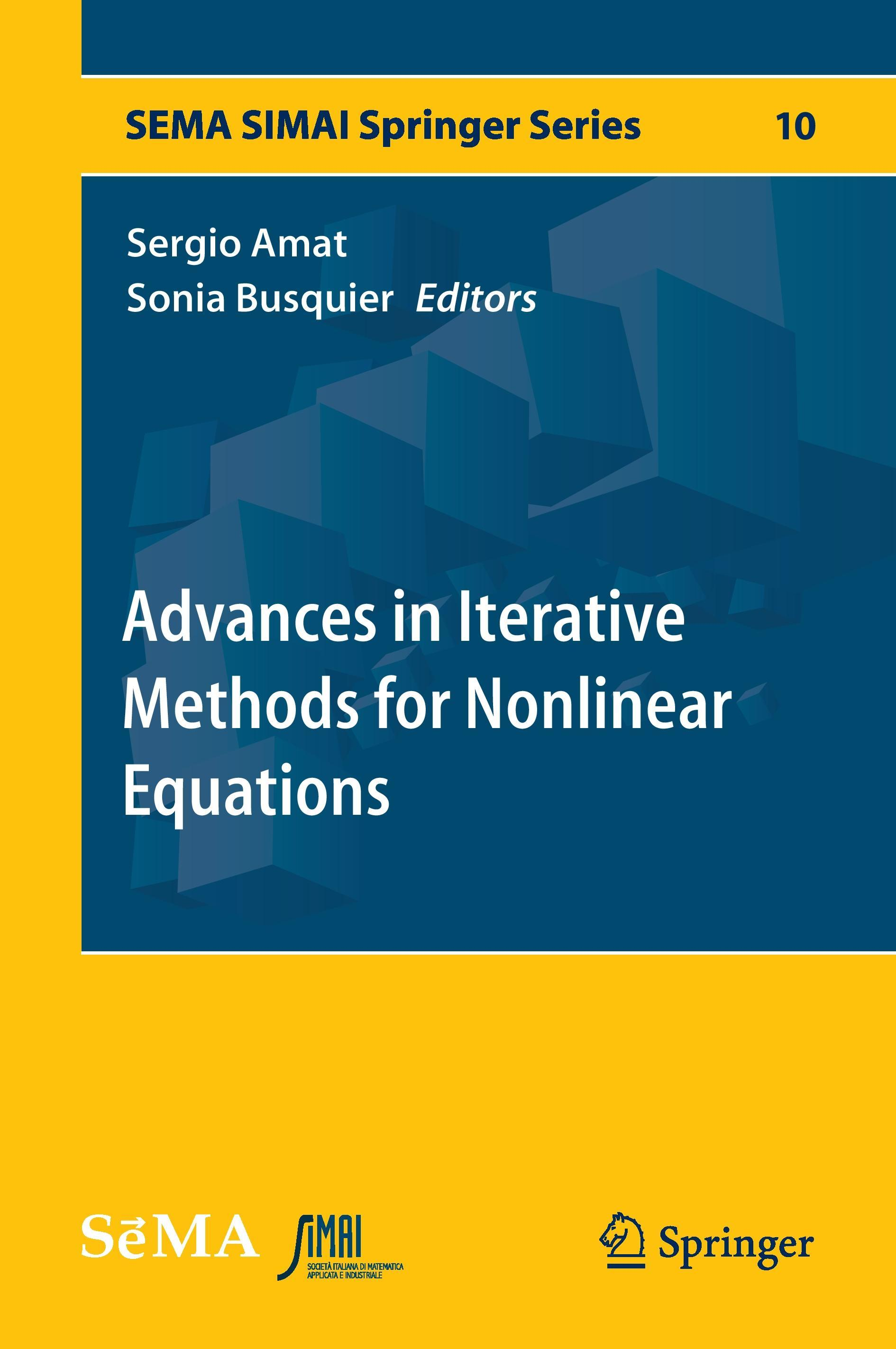 Advances in Iterative Methods for Nonlinear Equations Sergio Amat