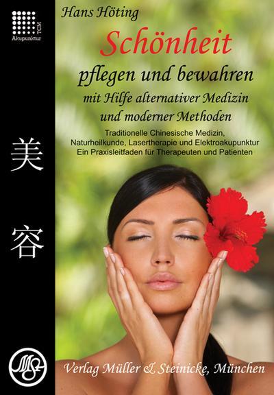 schonheit-pflegen-und-bewahren-mit-hilfe-alternativer-medizin-und-moderner-methoden-traditionelle-