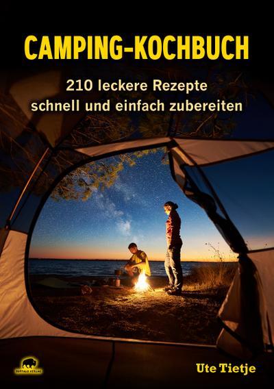 camping-kochbuch-210-leckere-rezepte-schnell-und-einfach-zubereiten