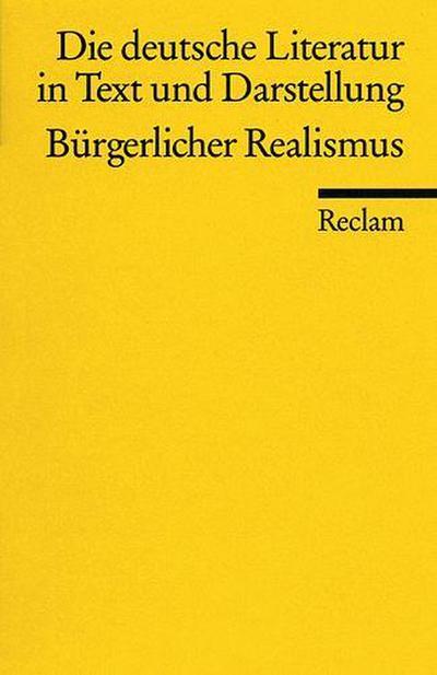 die-deutsche-literatur-ein-abriss-in-text-und-darstellung-band-11-burgerlicher-realismus