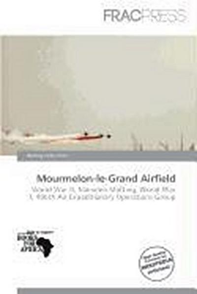 MOURMELON-LE-GRAND AIRFIELD