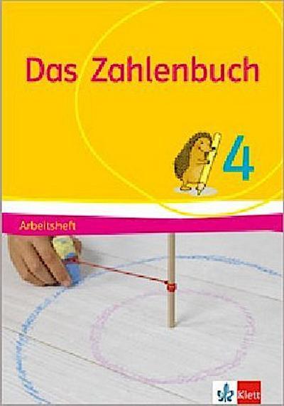 Das Zahlenbuch 4: Arbeitsheft Klasse 4 (Das Zahlenbuch. Ausgabe ab 2017)