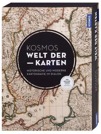 kosmos-welt-der-karten-moderne-und-historische-karten-im-dialog