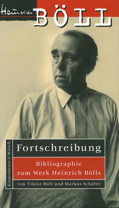 Fortschreibung: Bibliographie zum Werk Heinrich Bölls