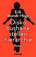Diskobushaltestellenhierarchie: Roman