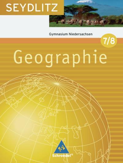 seydlitz-geographie-ausgabe-2009-fur-gymnasien-in-niedersachsen-schulerband-7-8