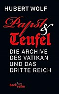 Papst & Teufel: Die Archive des Vatikan und das Dritte Reich