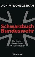 Schwarzbuch Bundeswehr: Überfordert, demorali ...