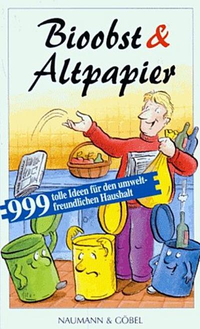 bioobst-altpapier-999-tolle-ideen-fur-den-umweltfreundlichen-haushalt