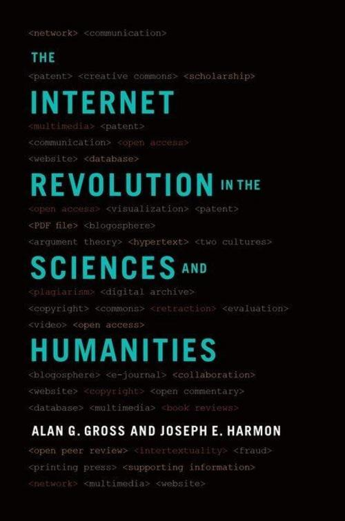 Alan-G-Gross-The-Internet-Revolution-in-the-Sciences-and-9780190465933