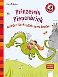 Prinzessin Piepenbrink und der fürchterlich n ...