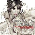 Erotische Comics Band 2: Das Beste aus den le ...
