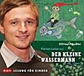Der kleine Wassermann: Ungekürzte Lesung mit  ...