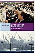 Zwischen Weser und Weltraum: Streifzüge durch ...