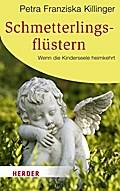 Schmetterlingsflüstern: Wenn die Kinderseele  ...