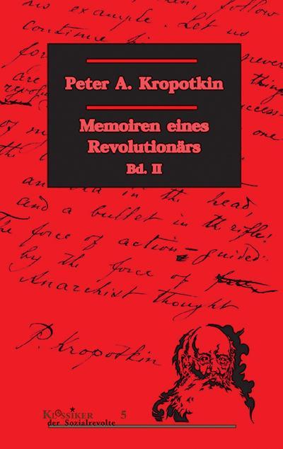 Memoiren eines Revolutionärs, 2 Bde., Bd.2 (Klassiker der Sozialrevolte)