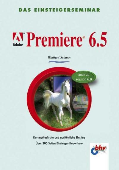 adobe-premiere-6-5-das-einsteigerseminar