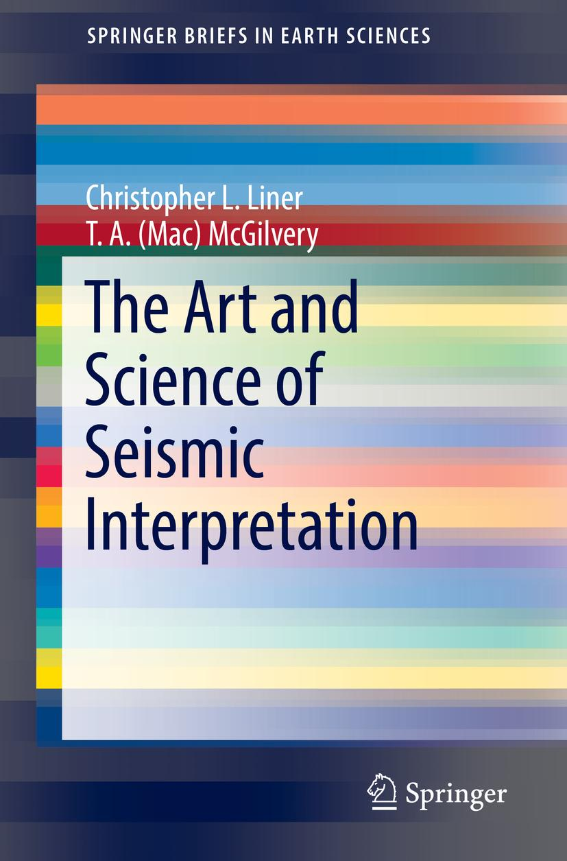 Christopher-L-Liner-The-Art-and-Science-of-Seismic-Interpre-9783030039967