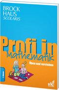 Brockhaus Scolaris Profi in Mathematik 2. Klasse: Üben und verstehen