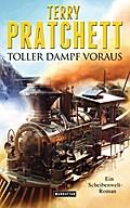 Toller Dampf voraus; Ein Scheibenwelt-Roman;  ...