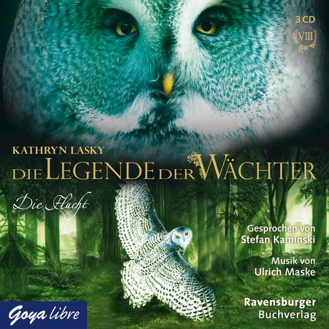 Die Legende der Wächter 08. Die Flucht Kathryn Lasky
