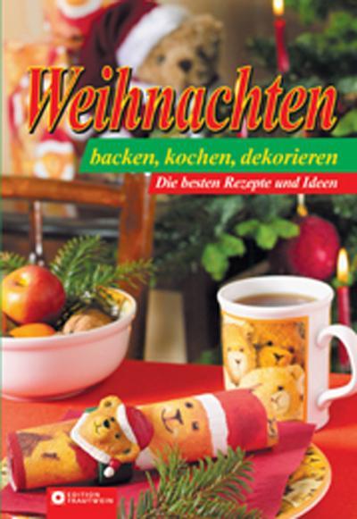 weihnachten-kochen-backen-dekorieren-die-besten-rezepte-und-ideen