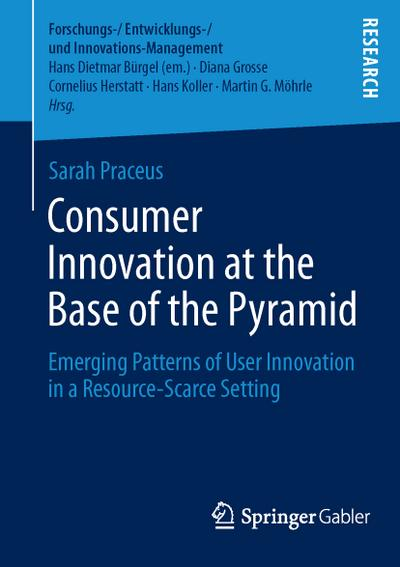 consumer-innovation-at-the-base-of-the-pyramid-emerging-patterns-of-user-innovation-in-a-resource-s, 10.33 EUR @ rheinberg