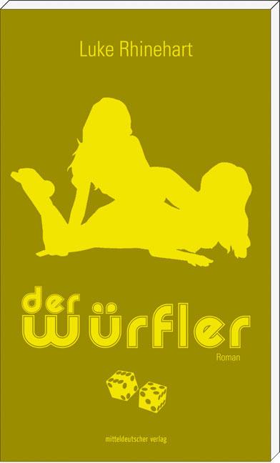 Luke-Rhinehart-Der-Wuerfler-9783898126328