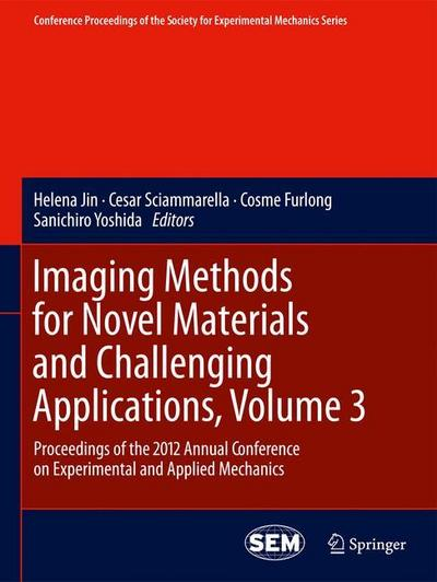 imaging-methods-for-novel-materials-and-challenging-applications-volume-3-proceedings-of-the-2012-