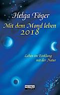 Mit dem Mond leben 2018 Taschenkalender