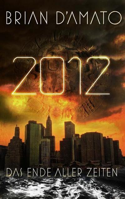 2012-das-ende-aller-zeiten