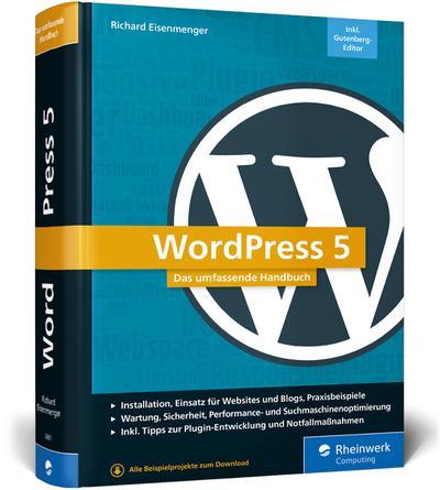 wordpress-5-das-umfassende-handbuch-vom-einstieg-bis-zu-fortgeschrittenen-themen-wordpress-themes
