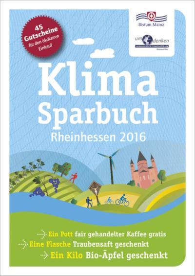 klimasparbuch-rheinhessen-2016-klima-schutzen-geld-sparen