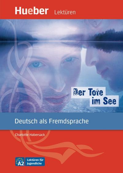 der-tote-im-see-deutsch-als-fremdsprache-niveaustufe-a2-leseheft