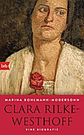 Clara Rilke-Westhoff; Eine Biografie; Deutsch ...